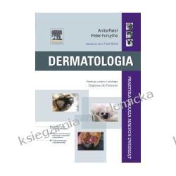 Dermatologia. Seria Praktyka Lekarza Małych Zwierząt