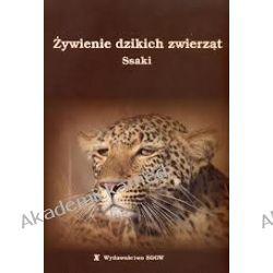 Żywienie dzikich zwierząt. Ssaki Pielęgniarstwo