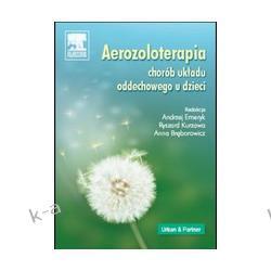 Aerozoloterapia chorób układu oddechowego u dzieci Pielęgniarstwo