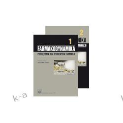 Farmakodynamika. Podręcznik dla studentów farmacji. Tom 1-2