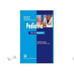 Pediatria. Błyskawicznie