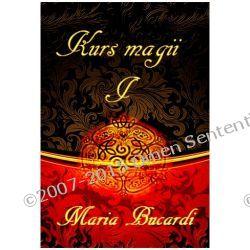 Kurs magii I - pierwsze kroki z tarotem, wahadełkiem i kryształową kulą ...