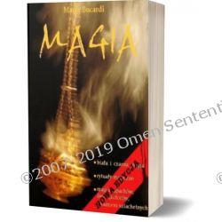 Biała i czarna MAGIA rytuały zaklęcia magiczne - NOWA EDYCJA kompletnie zmieniona i rozszerzona!