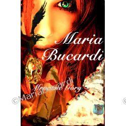 ZESTAW - Książka drukowana + ebook - Niezapomniana podróż do krainy Mrocznych Gór, pełna tajemnic, niezwykłych przeżyć powieść Marii Bucardi