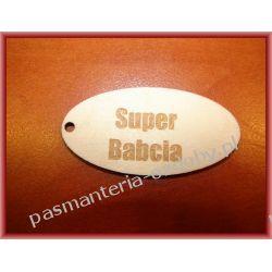"""TABLICZKI """"SUPER BABCIA"""" (NP. DO BRELOKA)"""