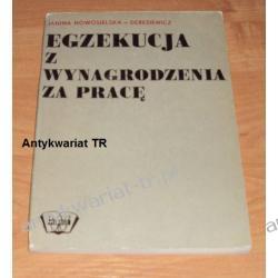Egzekucja z wynagrodzenia za pracę Janina Nowosileska - Deresiewicz
