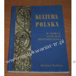 Kultura polska w nowej sytuacji historycznej Jerzy Damrosz (red.)