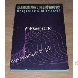 Elementarne nierówności Dragoslav S. Mitrinowic Chemia nieorganiczna