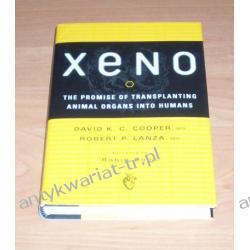 XENO The promise of transplanting animal organs into humans David K. C. Cooper, Robert P. Lanza