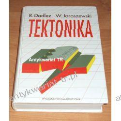 Tektonika R. Dadlez, W. Jaroszewski Chemia nieorganiczna