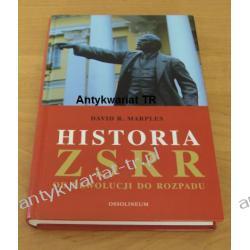Historia ZSRR od rewolucji do rozpadu, David R. Marples,