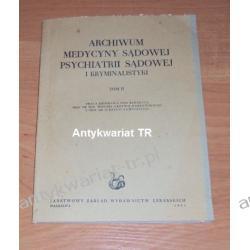 Archiwum medycyny sądowej psychiatrii sądowej i kryminalistyki, tom 2