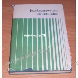 Językoznawstwo strukturalne, pod redakcją Haliny Kurkowskiej i Adama Weinsberga
