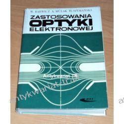 Zastosowania optyki elektronowej, W. Barwicz, A. Mulak, H. Szymański Chemia nieorganiczna