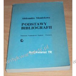 Podstawy bibliografii, Aleksandra Mendykowa