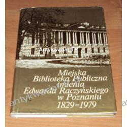 Miejska Biblioteka Publiczna imienia Edwarda Raczyńskiego w Poznaniu 1829-1979, Ryszard Jakubczak, Józef Marczak