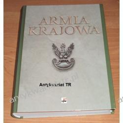 Armia Krajowa. szkice z dziejów Sił Zbrojnych Polskiego Państwa Podziemnego