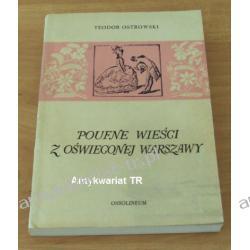 Poufne wieści z oświeconej Warszawy. Gazetki pisane z roku 1782, Teodor Ostrowski