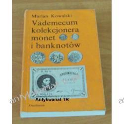 Vademecum kolekcjonera monet i banknotów, Marian Kowalski Chemia nieorganiczna