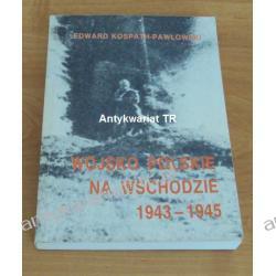 Wojsko Polskie na wschodzie 1943-1945, Edward Kospath-Pawłowski