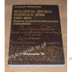 Realizacja reform egzekucji dóbr 1563-1665. Sprawa zastawów królewszczyzn małopolskich, Krzysztof Chłapowski