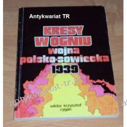 Kresy w ogniu. Wojna polsko-sowiecka 1939, Wiktor Krzysztof Cygan