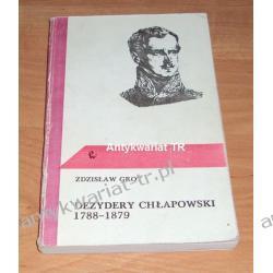 Dezydery Chłapowski 1788-1879, Zdzisław Grot