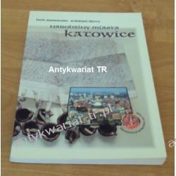 Narodziny miasta Katowice, Lech Szaraniec, Andrzej Złoty