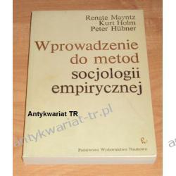 Wprowadzenie do metod socjologii empirycznej, Renate Mayntz, Kurt Holm, Peter Hubner