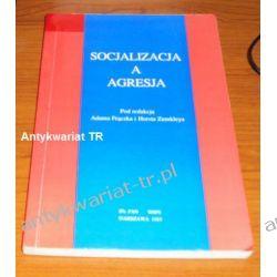 Socjalizacja a agresja,  Adam Frączek, Horsta Zumkley