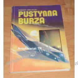 Pustynna Burza, Robert Bielecki
