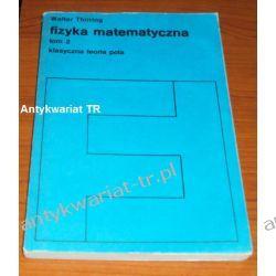 Fizyka matematyczna, tom 2, Walter Thirring Chemia nieorganiczna