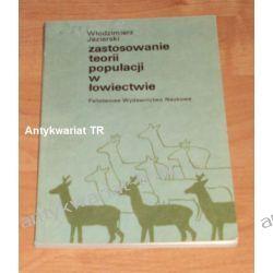 Zastosowanie teorii populacji w łowiectwie, Włodzimierz Jezierski