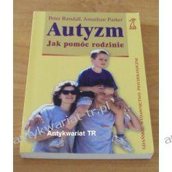 Autyzm. Jak pomóc rodzinie, Peter Randall, Jonathan Parker Chemia nieorganiczna