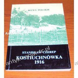 Kostiuchnówka 1916, Stanisław Czerep