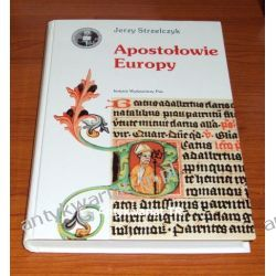 Apostołowie Europy, Jerzy  Strzelczyk