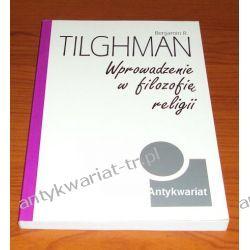 Wprowadzenie w filozofię religii, Benjamin R. Tilghman