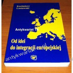 Od idei do integracji europejskiej. Od najdawniejszych idei do unii 25 państw, Kazimierz Lastawski Chemia nieorganiczna
