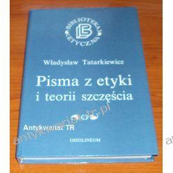 Pisma z etyki i teorii szczęścia, Władysław Tatarkiewicz Chemia nieorganiczna