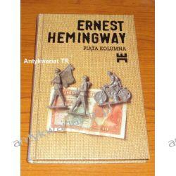 Piąta kolumna i cztery opowiadania z wojny hiszpańskiej,, Ernest Hemingway Chemia nieorganiczna