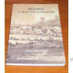 Przemyśl w zaraniu doby autonomicznej, Kazimierz Girtler