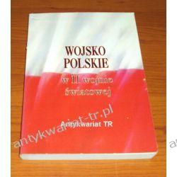 Wojsko Polskie w II wojnie światowej, red. Zygmunt Banulski