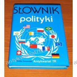 Słownik polityki, red. Marek Bankowicz