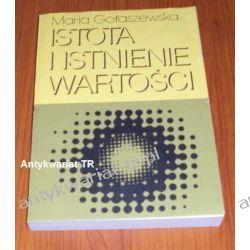 Istota i istnienie wartości, Maria Gołaszewska