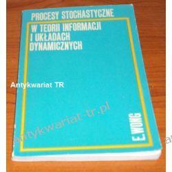 Procesy stochastyczne w teorii informacji i układach dynamicznych, Wong