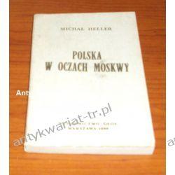 Polska w oczach Moskwy, Michał Heller