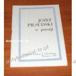 Józef Piłsudski w poezji