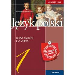 Język polski 1. Zeszyt ćwiczeń. Reforma 2009