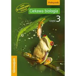 Ciekawa biologia. Część 3. Podręcznik