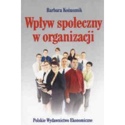 Wpływ społeczny w organizacji  r.2005